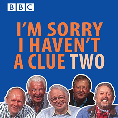 I'm Sorry I Haven't A Clue: Volume 2 (BBC Radio Collections)