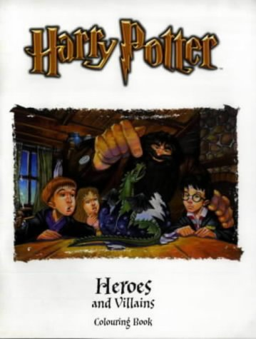 9780563533184: Harry Potter (Classic)- Colouring Book - Heroes & Villains(Pb): Heroes and Villains