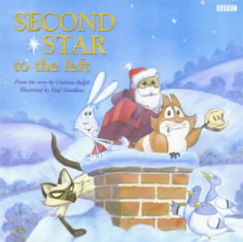 The Second Star to the Left: A Magical Christmas Adventure: Penguin Character Books Ltd