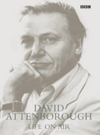 9780563534617: Life on Air: David Attenborough Memoirs