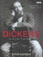 Dickens: Public Life and Private Passion by: Peter Ackroyd