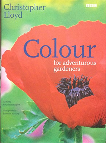 9780563534921: COLOUR FOR ADVENTUROUS GARDENERS,