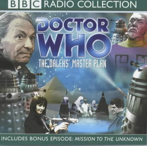Doctor Who: The Daleks' Master Plan (BBC Radio Collection) (0563535008) by Dennis Spooner; Terry Nation