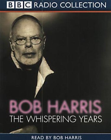 The Whispering Years (0563535806) by Harris, Bob