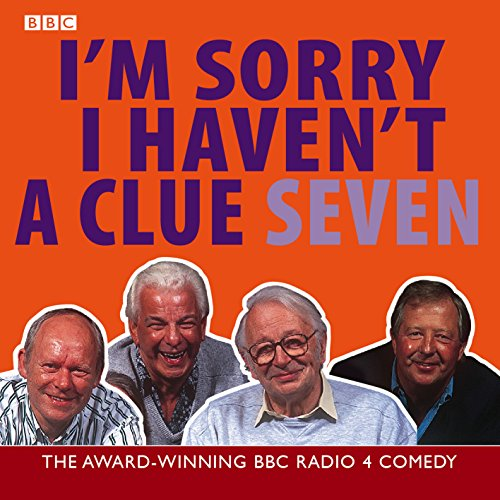 9780563536840: I'm Sorry I Haven't A Clue: Volume 7: v. 7 (BBC Radio Collection)
