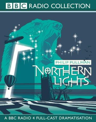 9780563536956: Northern Lights: BBC Radio 4 Full-cast Dramatisation