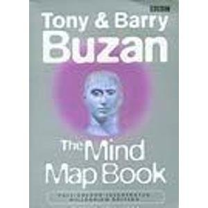 The Mind Map Book: Radiant Thinking - Major Evolution in Human Thought: Buzan, Tony, Buzan, Barry