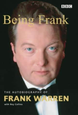 9780563537380: Being Frank: The Autobiography of Frank Warren