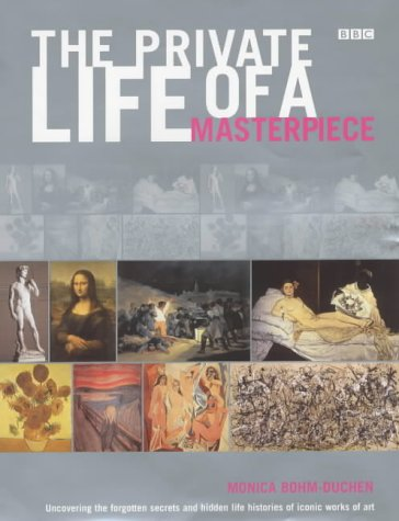 9780563537670: The Private Life of a Masterpiece