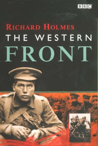 The Western Front (0563537841) by Richard Holmes