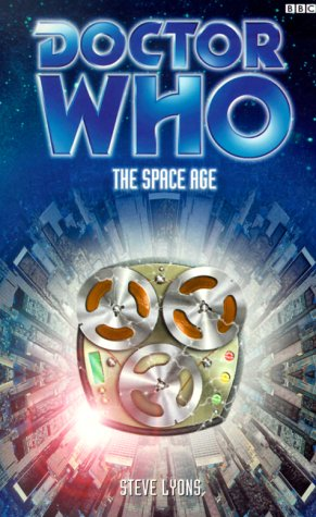 9780563538004: The Space Age (Doctor Who Series)