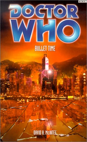 Bullet Time (Doctor Who): David McIntee