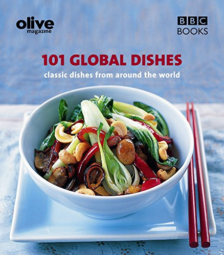 Olive Magazine: 101 Global Dishes