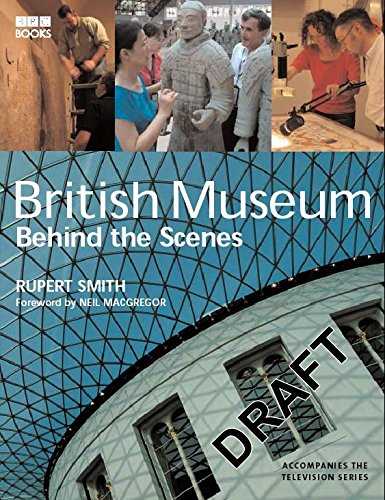9780563539131: The Museum: Behind the Scenes at the British Museum