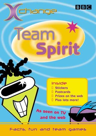 Xchange: Team Spirit (0563543914) by Michael Cox