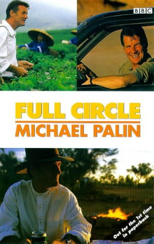 9780563551072: Full Circle: A Pacific Journey with Michael Palin