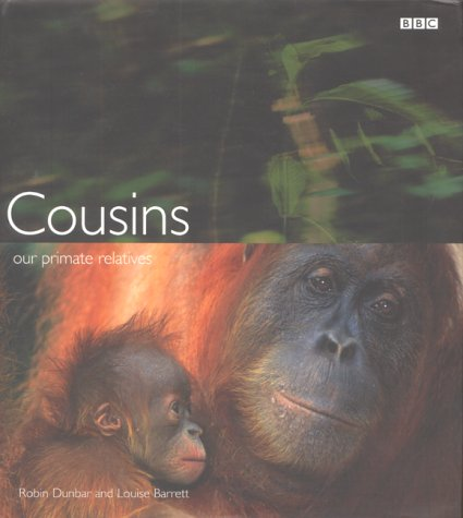9780563551157: Cousins: Our Primate Relatives