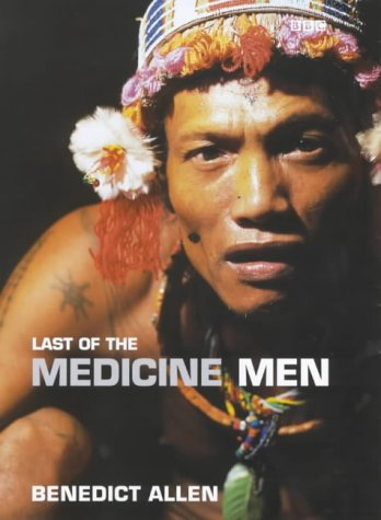 Last Of The Medicine Men (SCARCE HARDBACK FIRST EDITION, FIRST PRINTING SIGNED BY THE AUTHOR)