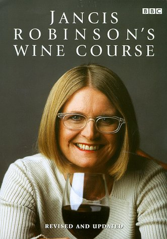 9780563551317: Jancis Robinson's Wine Course