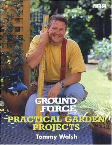 9780563551478: Ground Force Practical Garden Projects