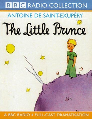 9780563552093: The Little Prince: A BBC Radio 4 Full-cast Dramatisation (BBC Radio Collection)