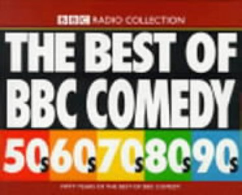 9780563552208: The Best of BBC Comedy: 50s to the 90s v.1: 50s to the 90s Vol 1 (BBC Radio Collection)