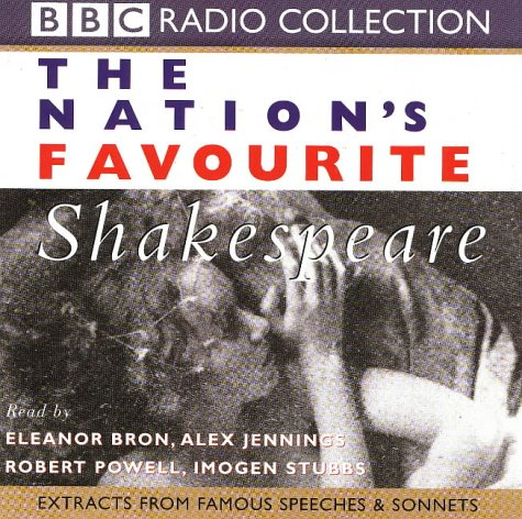 The Nation's Favourite Shakespeare: Extracts from Famous: Shakespeare, William