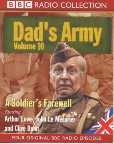 9780563553472: Dad's Army: Starring Arthur Lowe, John Le Mesuruer & Clive Dunn v.10 (BBC Radio Collection) (Vol 10)