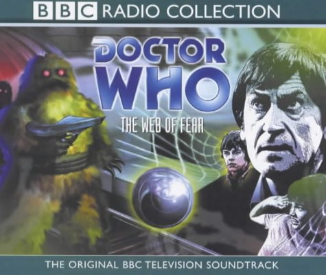 9780563553823: Doctor Who - The Missing Stories: The Web of Fear. Starring Patrick Troughton & Fraser Hines (BBC Radio Collection)