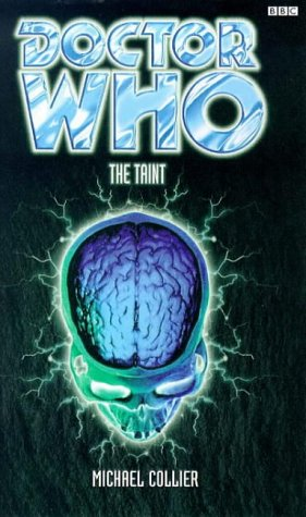 Doctor Who and the Taint (Doctor Who Series): Michael Collier