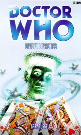 9780563555780: Doctor Who: Divided Loyalties