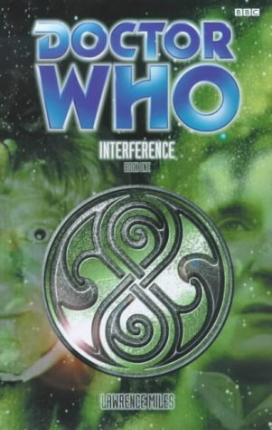 Interference (Doctor Who : Toxic Shock Book One)