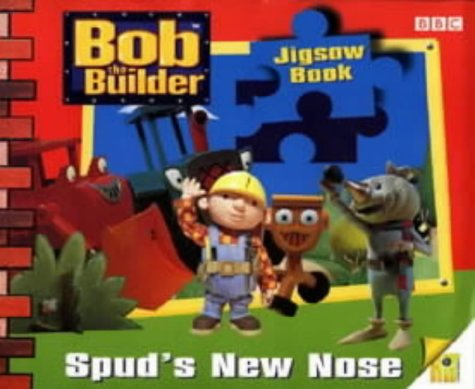9780563556145: Bob the Builder- Spud's New Nose Jigsaw Book(Laminated)