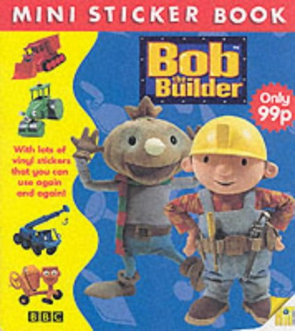 9780563556268: Bob the Builder (Mini Sticker Book)