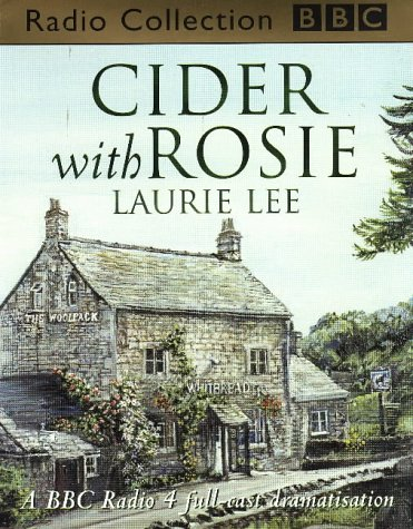 9780563557036: Cider with Rosie (BBC Radio Collection)