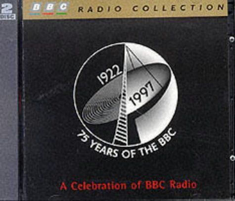 9780563557210: 75 Years of the Bbc : A Celebration of Bbc Radio