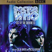 9780563558484: Doctor Who: Out of the Darkness (BBC Radio Collection)