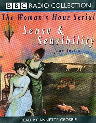 "9780563558811: The "" Woman's Hour"" Serial: ""Sense & Sensibility"" (BBC Radio Collection)"
