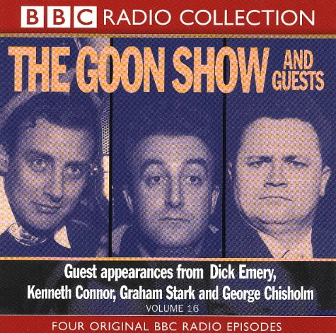 9780563558842: Goon Show Classics: The Goon Show and Guests (Radio Collection) (Vol 16)