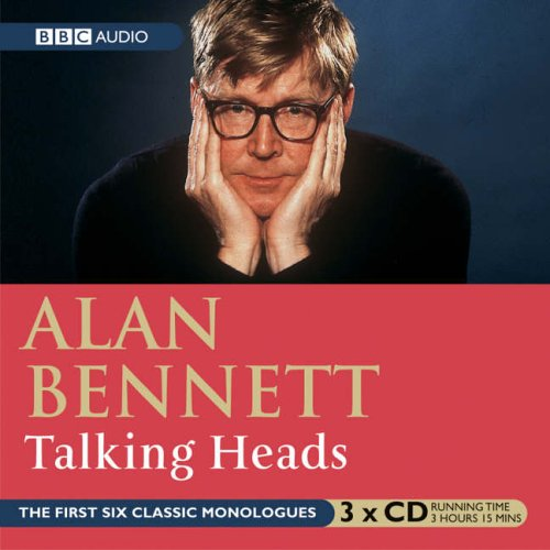 Talking Heads: No. 1 (BBC Radio Collection): Alan Bennett, Patricia