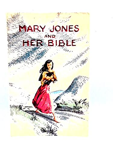 Mary Jones and Her Bible: Carter, Mary