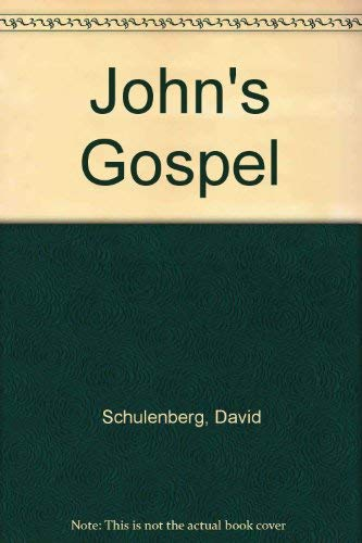 The Good News Gospels : John: British and Foreign