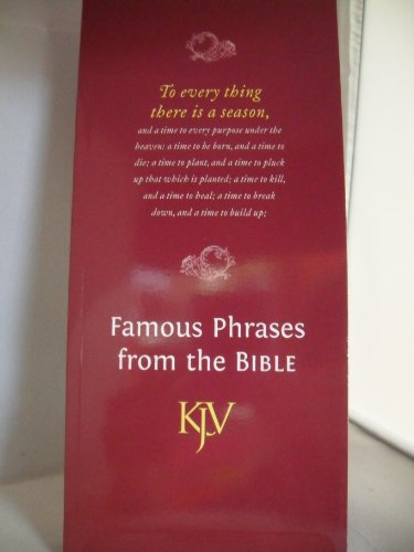 9780564047666: Famous Phrases from the Bible (KJV) (King James Version Bibles)