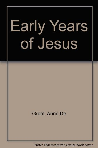 Early Years of Jesus (0564052957) by Graaf, Anne De