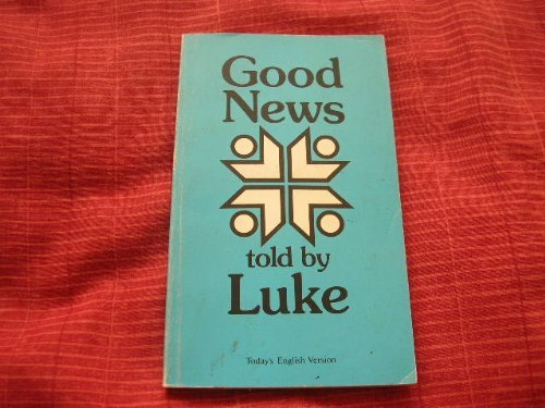Good News told by Luke: No Author