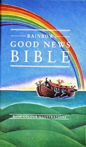 9780564092956: Bible: Good News Bible - Rainbow (Good News Bibles)