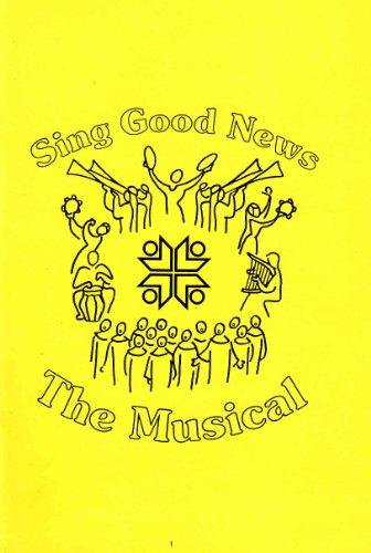 Sing Good News: The Musical Book