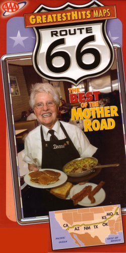 9780564137008: AAA Route 66: The Best of the Mother Road: California, Arizona, New Mexico, Texas, Oklahoma, Kansas, Missouri, Illinois: Featuring Roadside Eateries, Historic Motels, Trading Posts, Ghost Towns, Natural Wonders: Greatest Hits Maps, 2007 Edition (2007-43158, 2007 Printing)