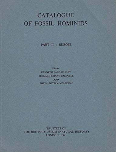 9780565007119: Catalogue of Fossil Hominids: Europe Pt. 2 (pts. 2-<3 >: Publication)