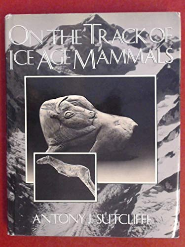 9780565008697: On the Track of Ice Age Mammals